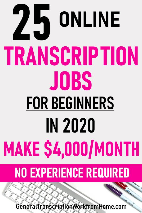 25 Online Transcription Jobs for Beginners
