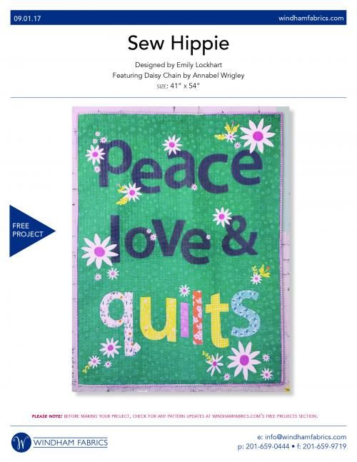 Sew Hippie Free Quilt Pattern by Emily Lockhart through Windham Fabrics