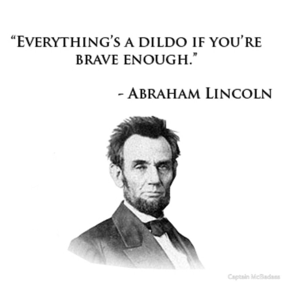 Abraham Lincoln Quotes On Life Brave Quote Best Quote Life Quote  Legends Quotes  Pinterest