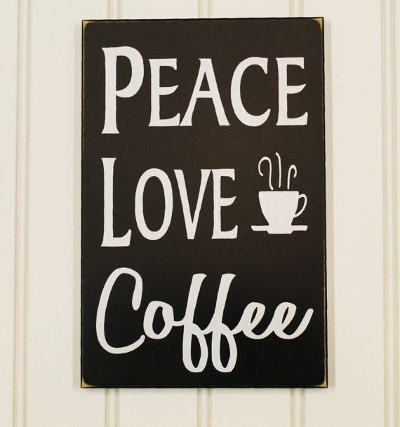 Coffee Signs Kitchen Decor Peace Love Coffee Wood Sign  Kitchen Decor  Wall Art Coffee