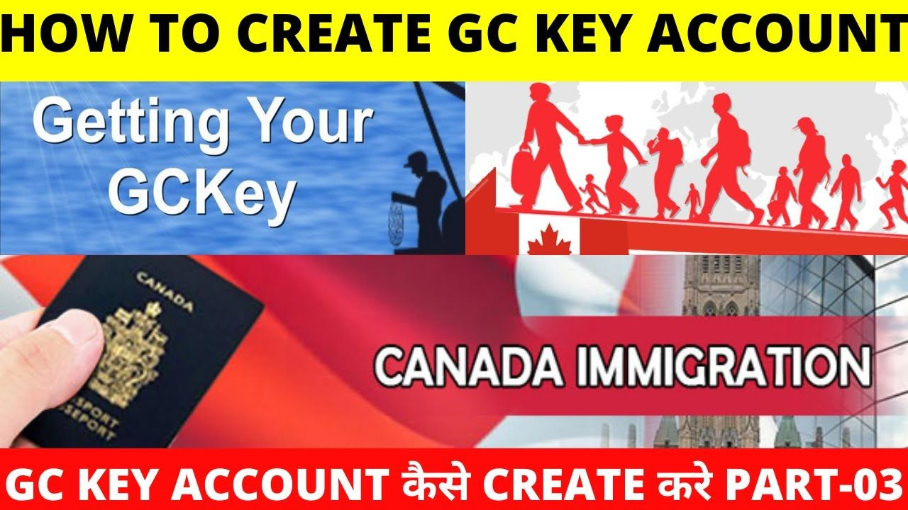 How To Create GC Key Account To Access Canada Visa
