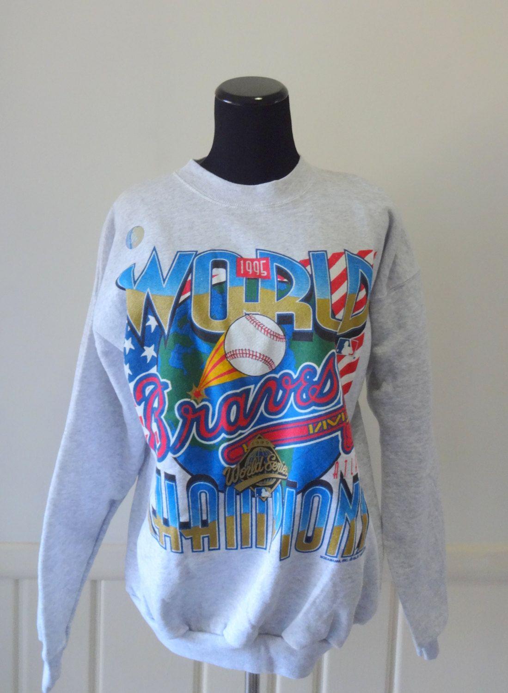 Vintage Atlanta Braves World Champions Sweatshirt 1995 By Wylieowlvintage On Etsy Champion Sweatshirt Atlanta Braves Sweatshirts