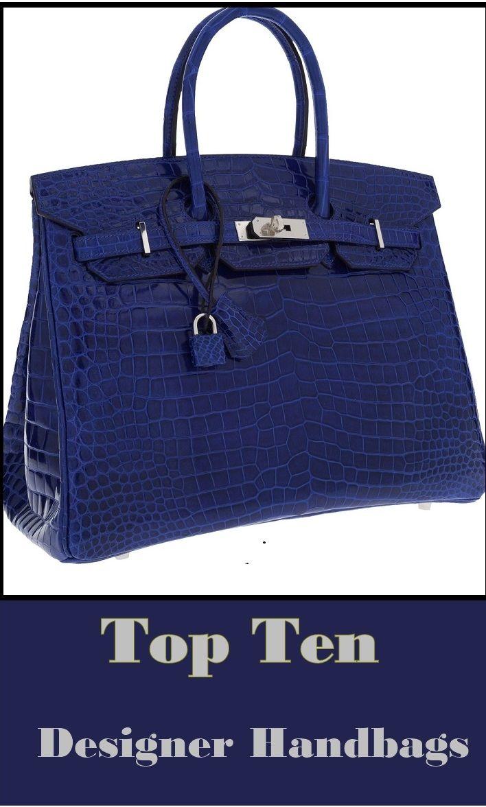 Top  Ten -  Designer  Handbags  635607a87b584