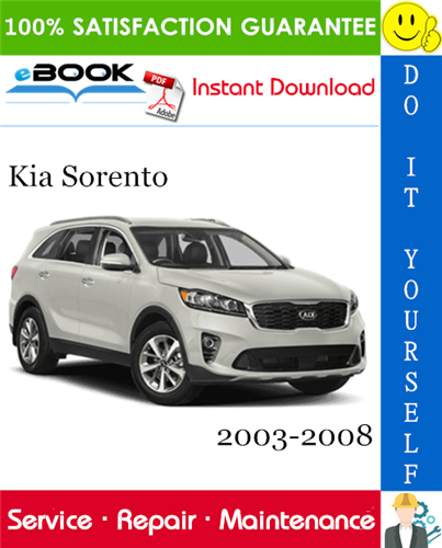 Kia Sorento Service Repair Manual 2003 2008 Download Kia Sorento Kia Sedona Kia