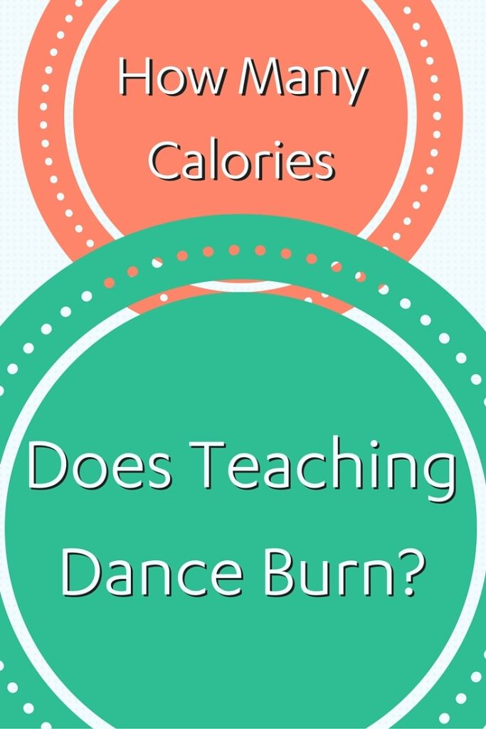 How Many Calories Do You Burn Teaching Dance? I tested and found - dance instructor job description