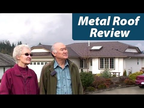 Metal Roofing Review From Sechelt Bc Youtubehttp Www Interlockroofing Com Call 1 866 733 5811 Customer I Metal Roof Metal Roofing Systems Metal Shingles