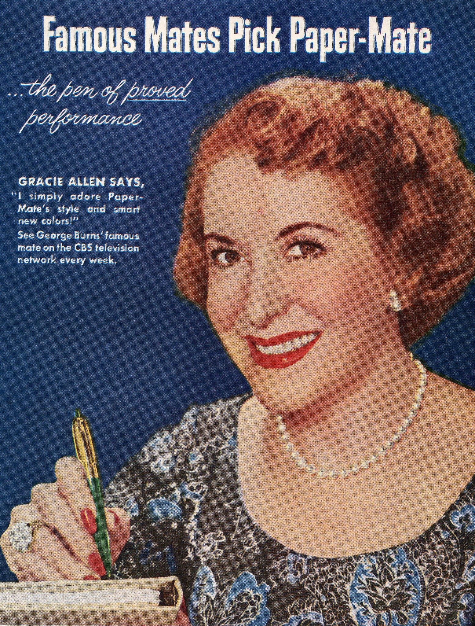 Gracie Allen Advertising For The Paper Mate Pin Her Jewelry Is Outstanding Her Beauty Her Jewelry Her Vintage Ads Paper Mate Pens Vintage Advertisements