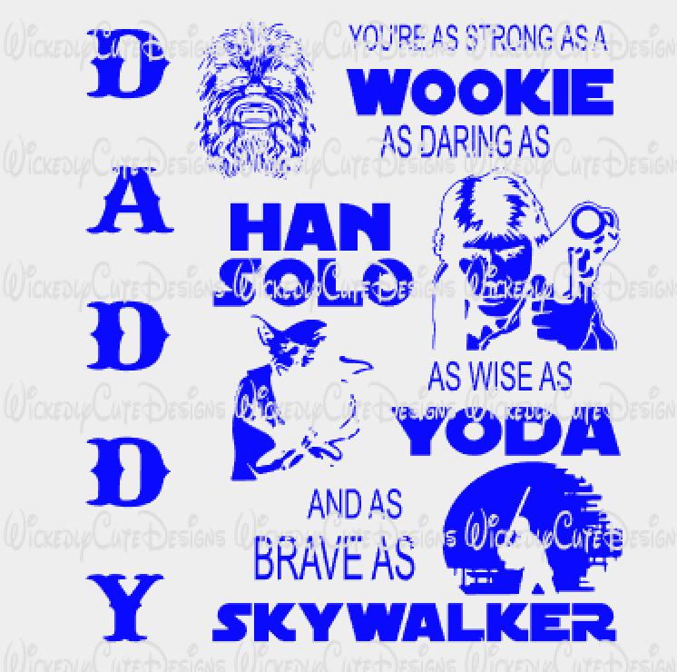 Daddy Star Wars SVG, DXF, EPS, PNG Digital File Cricut