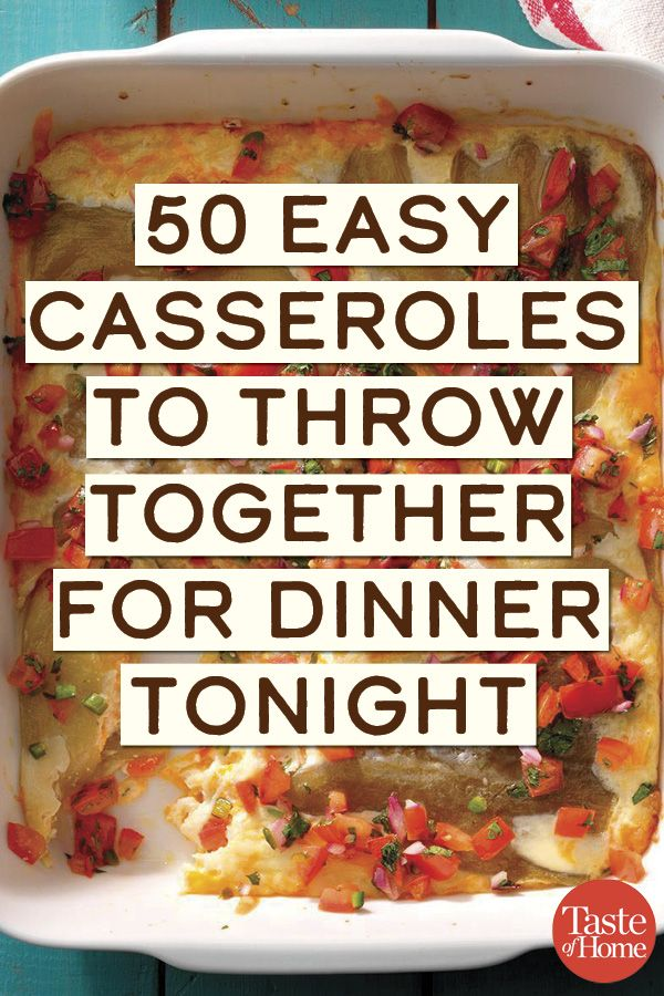 50 Easy Casseroles to Throw Together for Dinner Tonight images