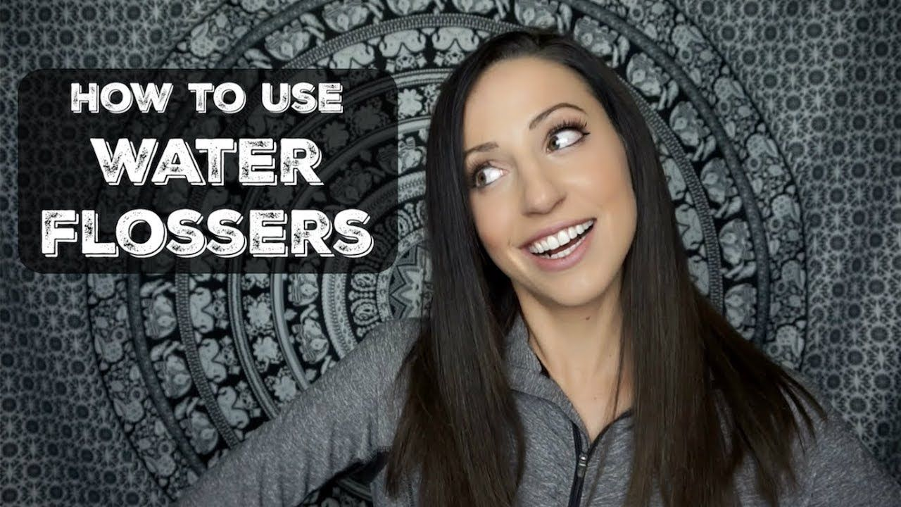 How to Use a Water Flosser (without making a mess) How