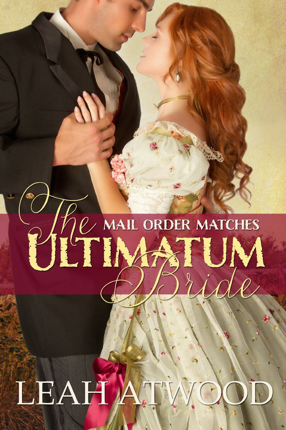 The Ultimatum Bride (MailOrder Matches) Kindle edition