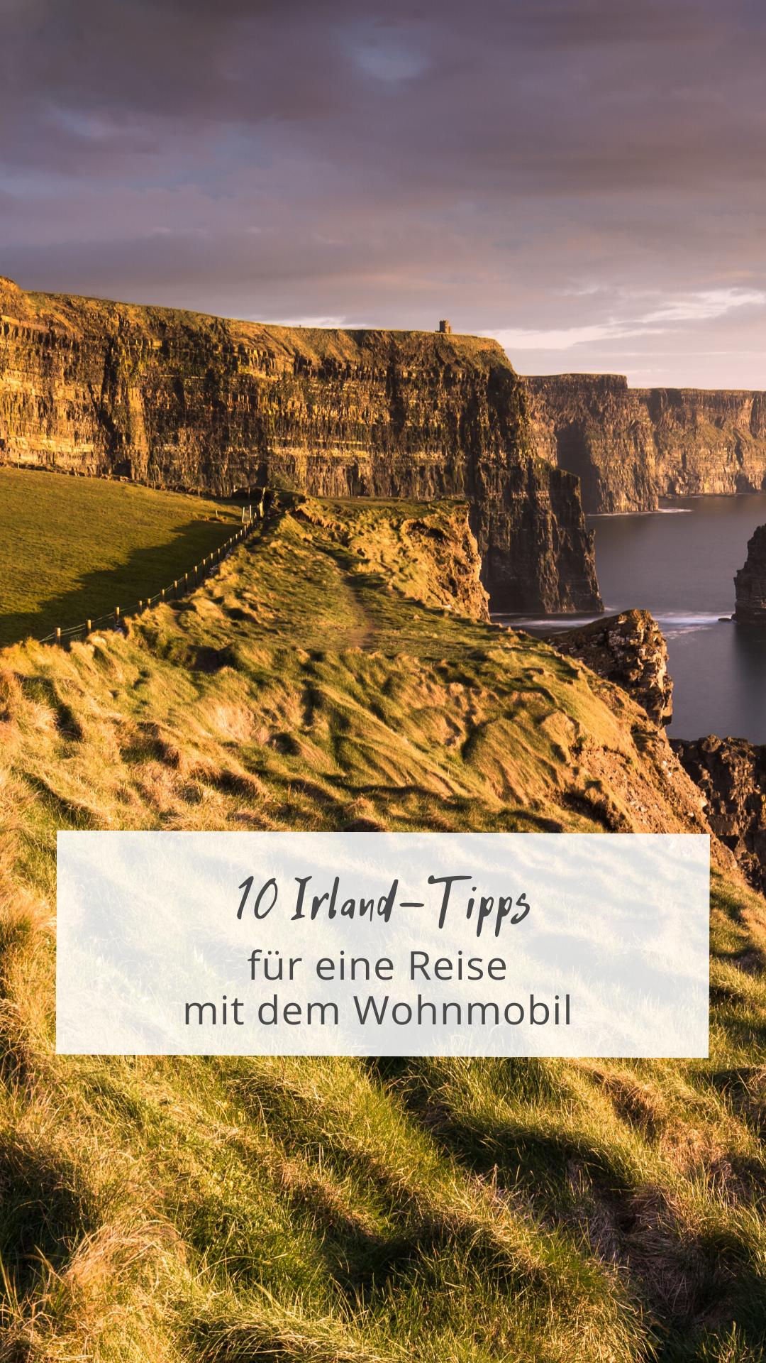 9 Irland Reise-Tipps für eure nächste Wohnmobil-Rundreise in 9
