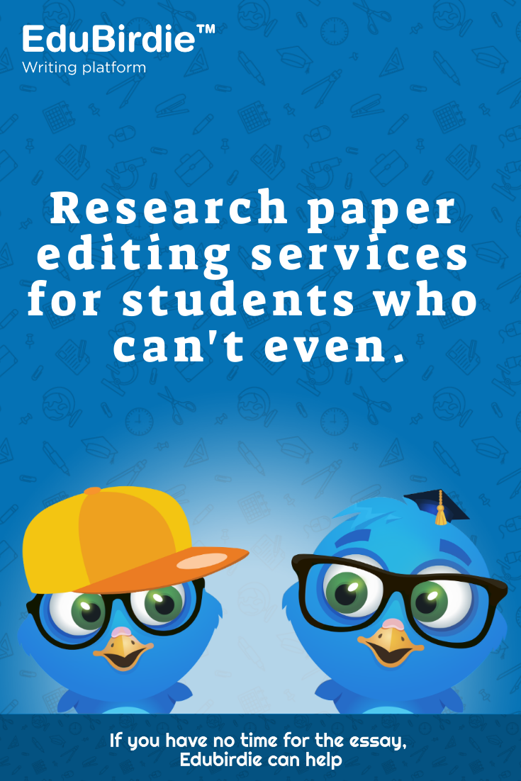 Research Paper Editing Services For Students Who Can T Even In 2020 Paper Writing Service Essay Essay Topics