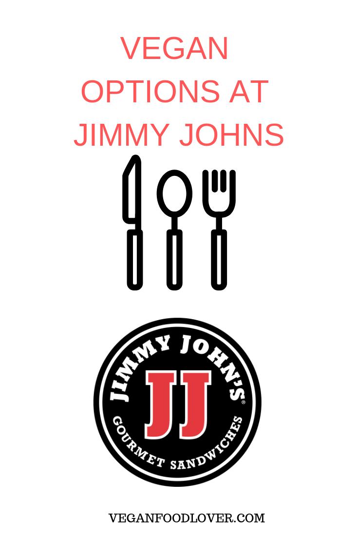 Vegan Options At Jimmy Johns Vegan Food Lover Jimmy Johns Vegan Options Vegan