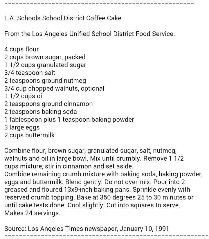 Another Childhood Yummy Lausd Coffee Cake Recipe Courtesy Of The L A Times Lausd Coffee Cake Recipe Coffee Cake Recipes Coffee Cake