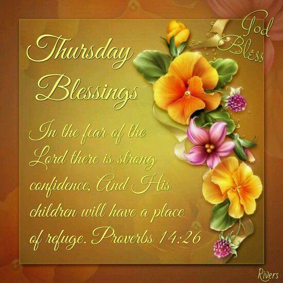Thursday blessings morning greetings pinterest thursday quotes thursday blessings proverbs 14good morning thursdaythursday quotesmorning blessingsbible m4hsunfo Images