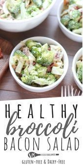 Healthy Broccoli Salad recipe with easy homemade mayonnaise dressing, bacon and ...