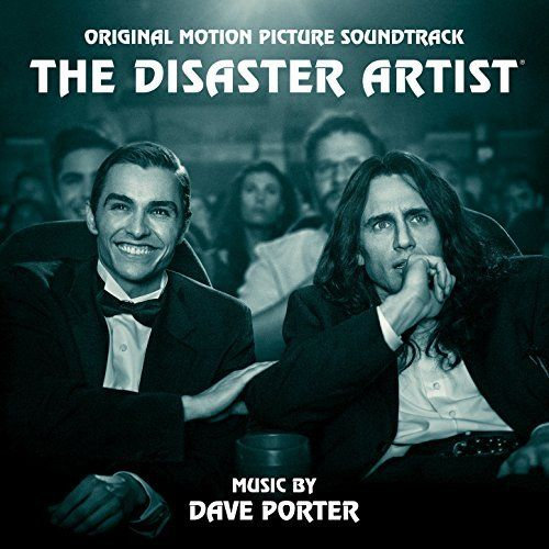 The Disaster Artist Soundtrack Dave Porter The Artist Movie Movies Online Hd Movies