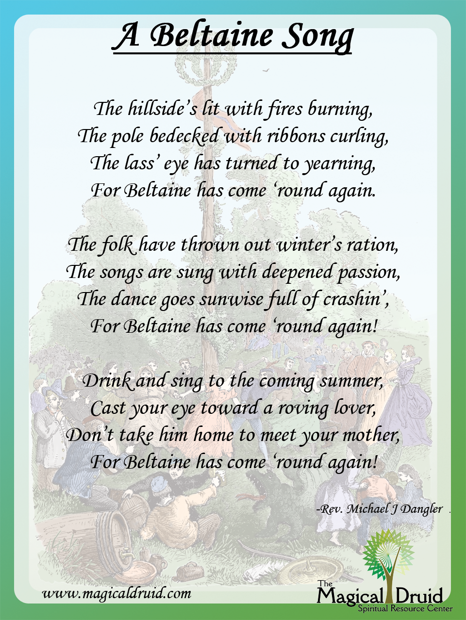 "Beltaine:  ""A #Beltaine Song,"" by Rev. Michael J Dangler."