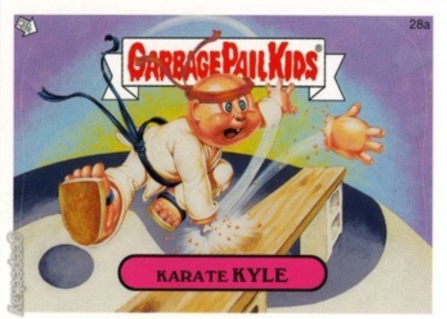 G P K Karate Kyle Garbage Pail Kids Cards Garbage Pail Kids Kids Stickers