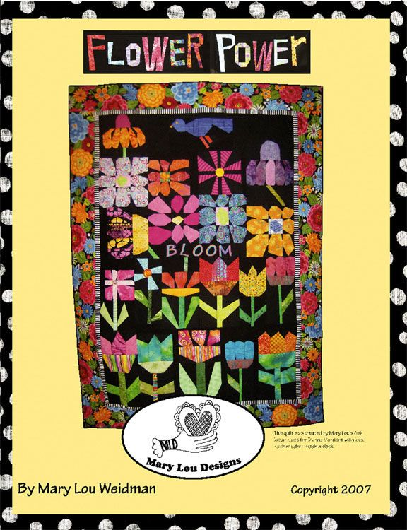 Flower Power Quilt Instruction Book By Mary Lou Weidman Easy And