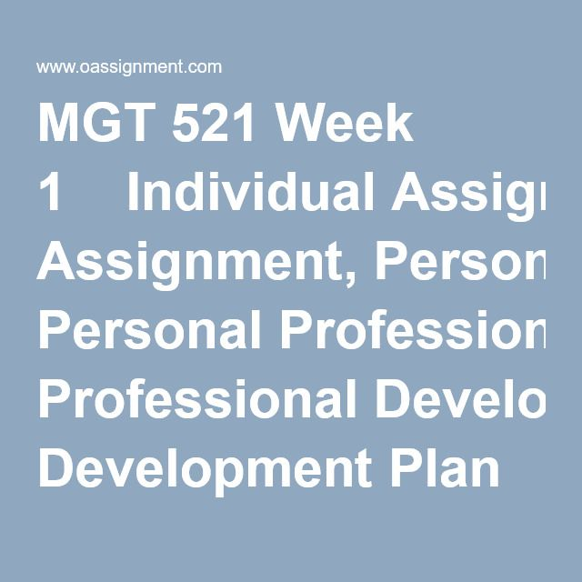 Mgt  Week  Individual Assignment Personal Professional