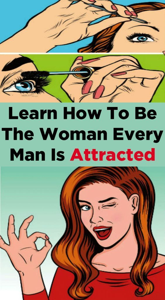 Learn How To Be The Woman Every Man Is Attracted