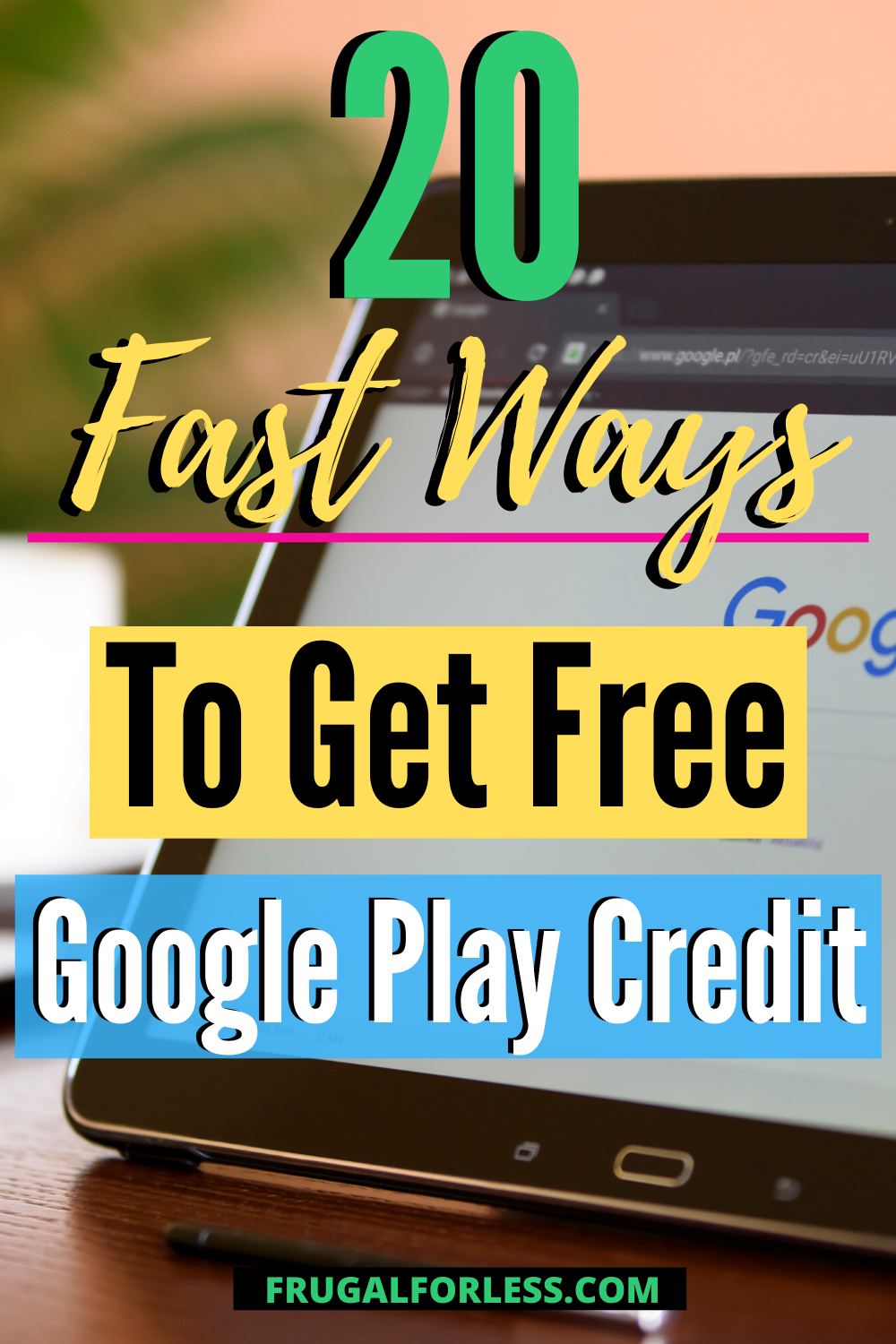20 Fast Ways To Get Free Google Play Credit Updated 2020 Google Play Google Play Codes News Apps
