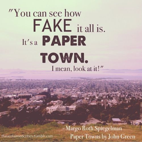 What are you favorite 'Paper Towns' quotes?