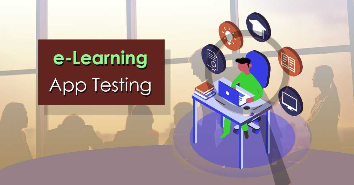 ELearning Application Testing Services (With images