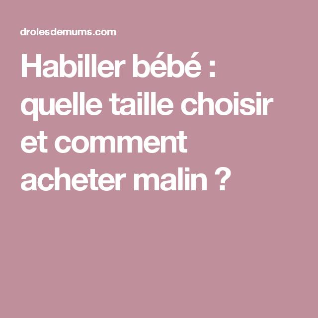 90b35cea423a0 Habiller bébé   quelle taille choisir et comment acheter malin   Comment  Habiller Bebe