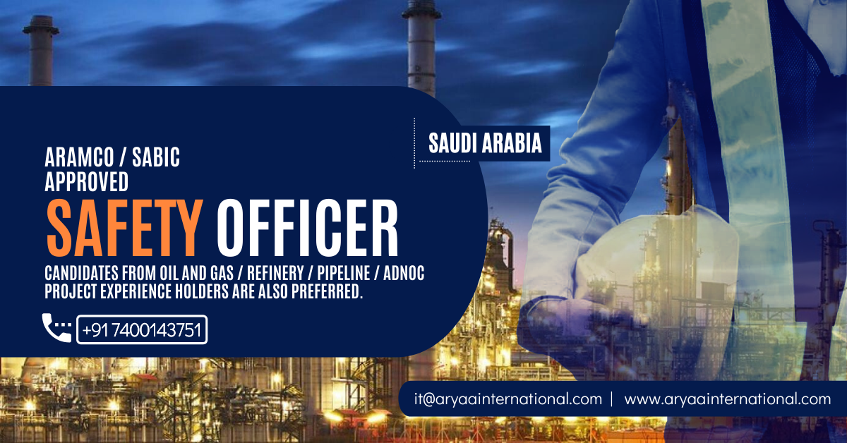 Safety Officer in 2020 Oil and gas, Refinery, Candidate