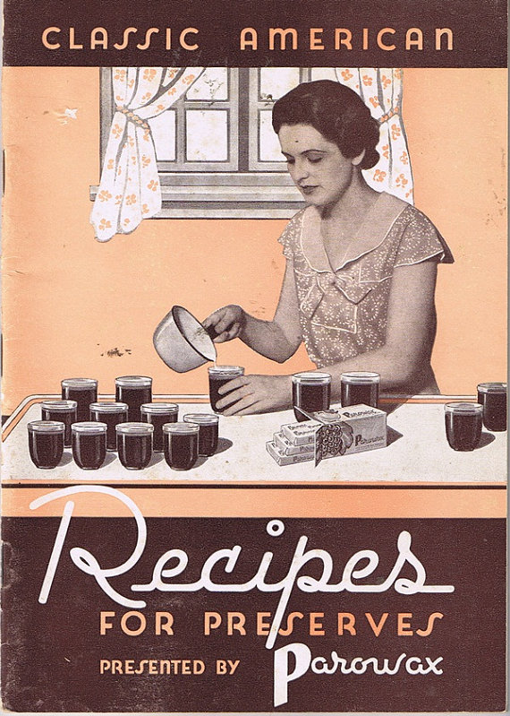 Classic American Recipes for Preserves Presented by Parowax Vintage 1930s Jam Jelly Chutney Canning Fruit Meat Vegetables Recipes Jar Labels