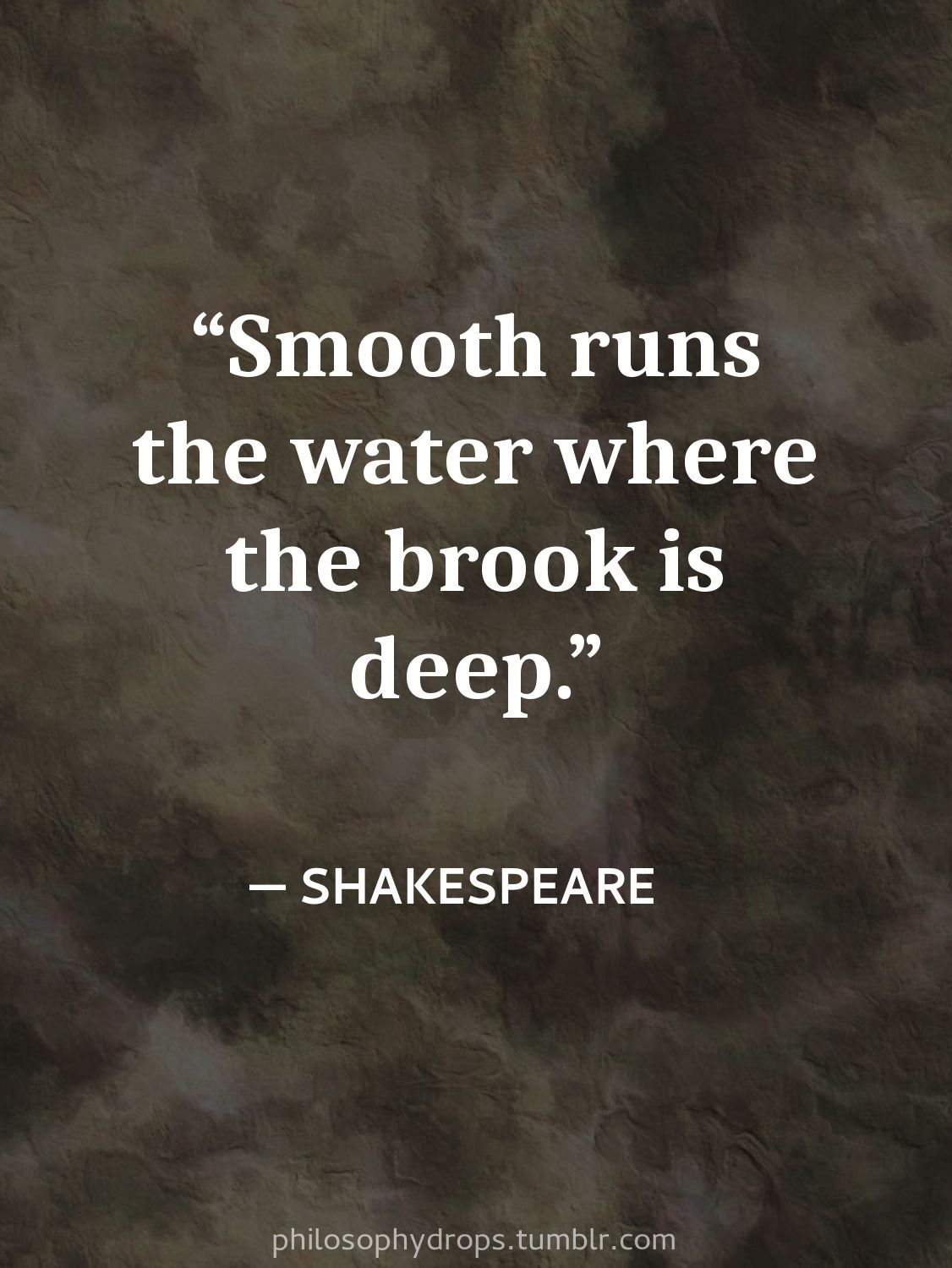 Quotes About Character Philosophy Quotes Shakespeare Smoothly Depth Character Robustness