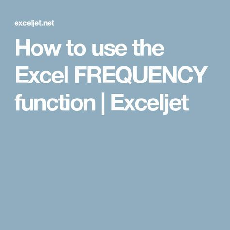 How to use the Excel FREQUENCY function Exceljet microsoft