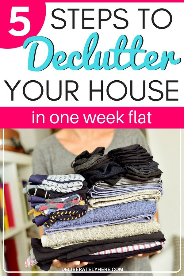 5 Ways To Declutter Your House In One Week Organizations Pinterest Decluttering And Minimalism