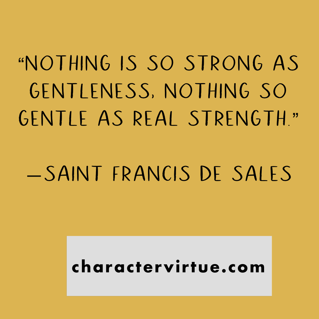 Strength Gentleness In