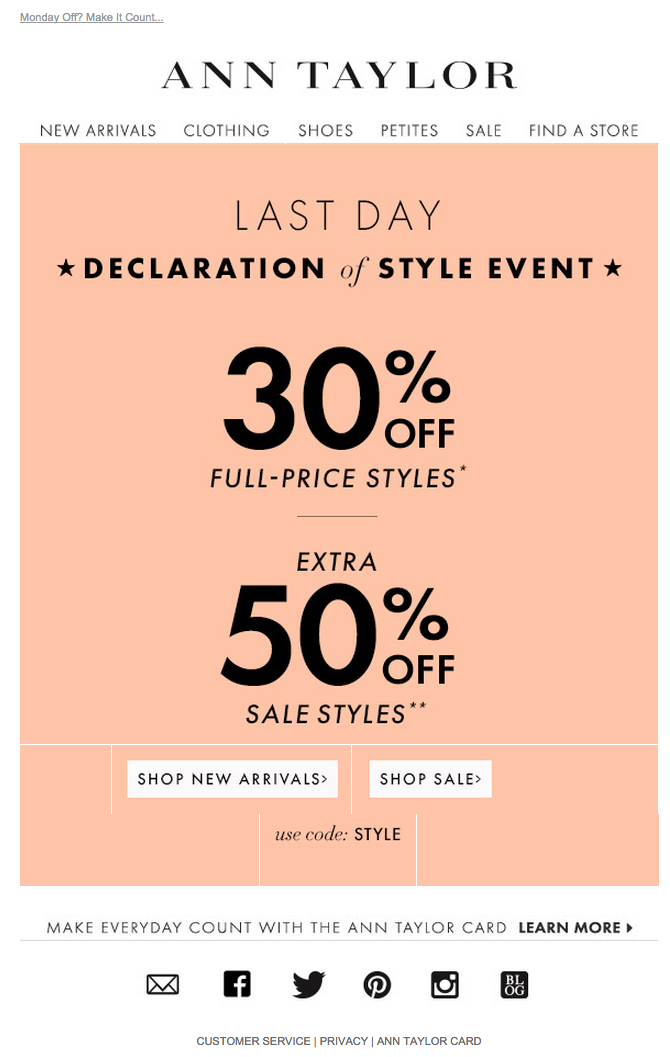 Ann Taylor President's Day email 2015 | Sale, Welcome & Delivery ...
