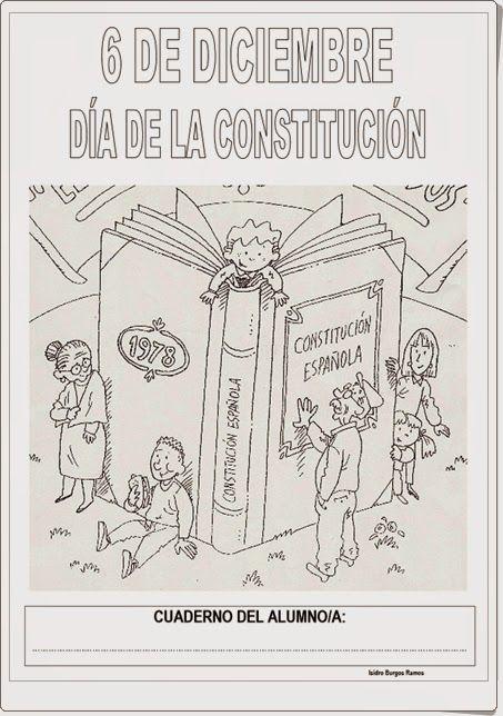Cuaderno De Trabajo Para Celebrar El Dia De La Constitucion Espanola El 6 De Diciembre Elaborado Dia De La Constitucion Constitucion Para Ninos Constitucion