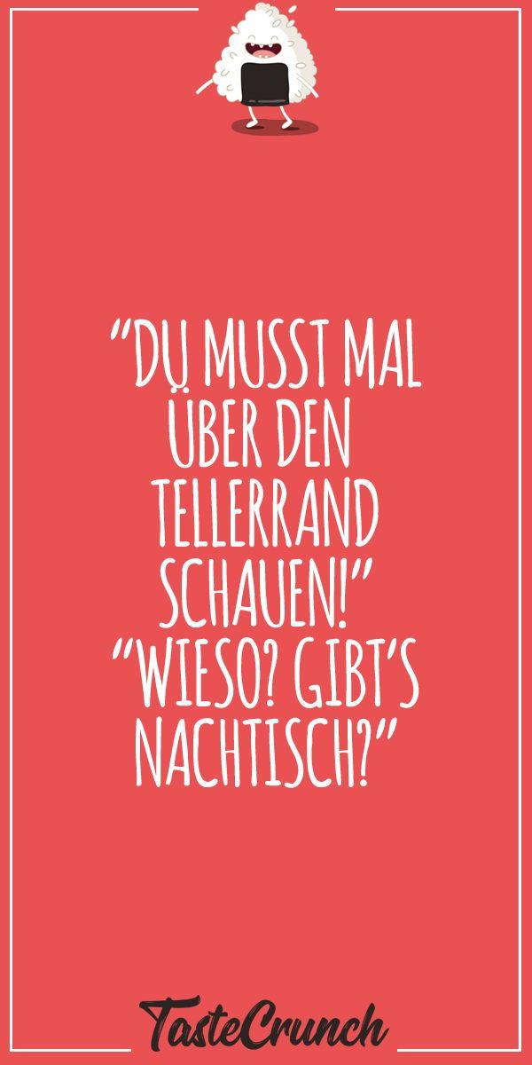 """#lustig #dessert #witzig #essen #mittag """"DU MUSST MALÜBER ..."""