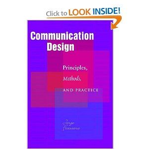 Communication Design: Principles, Methods, and Practice