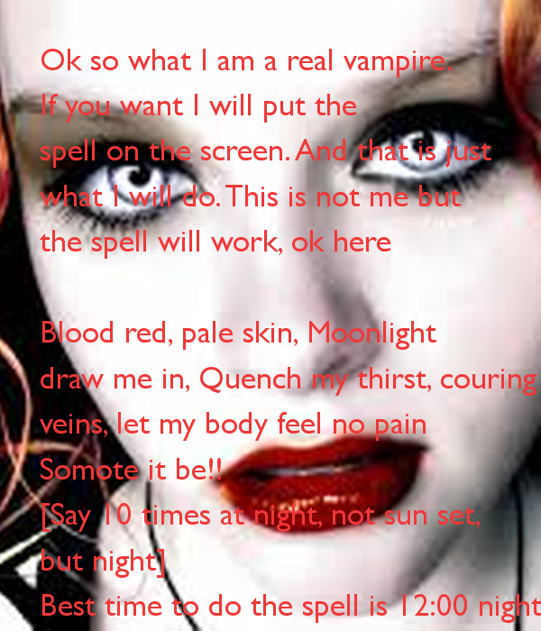 Vampire spells that work | To become a Vampire in real Life work ...