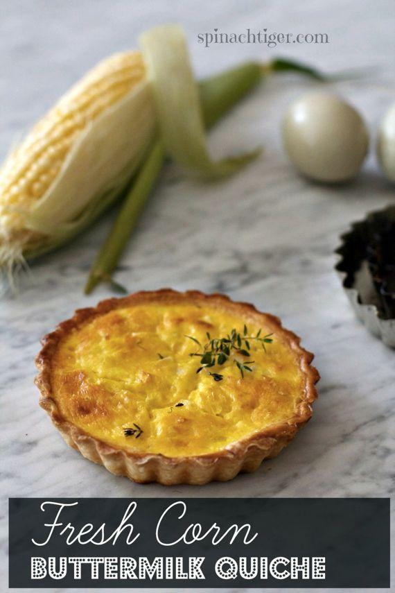 Fresh Corn Off The Cob Buttermilk Quiche Spinach Tiger Recipe Fresh Corn Recipes Food