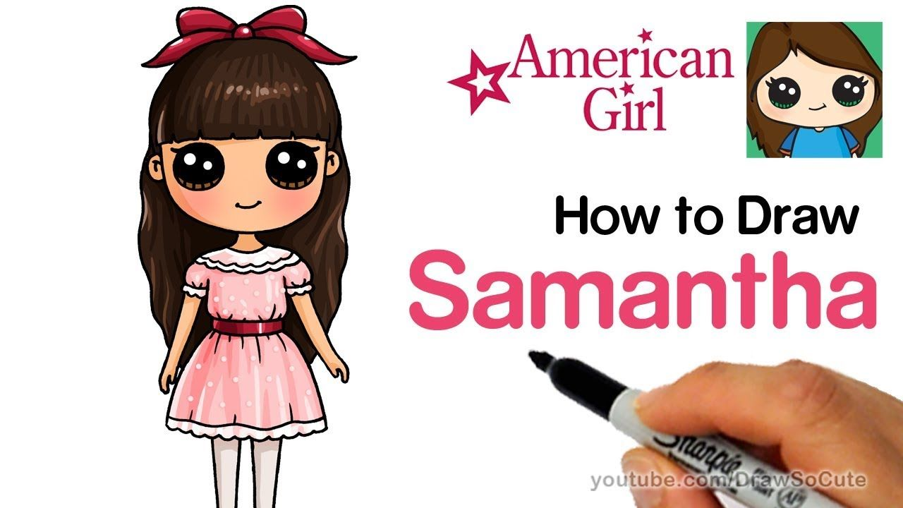 How To Draw Samantha Easy American Girl Doll Youtube Doll Drawing Girl Drawing Cute Drawings
