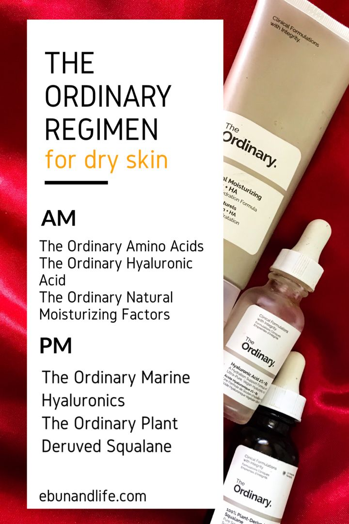 Photo of The Ordinary Skincare Routine Dry Skin