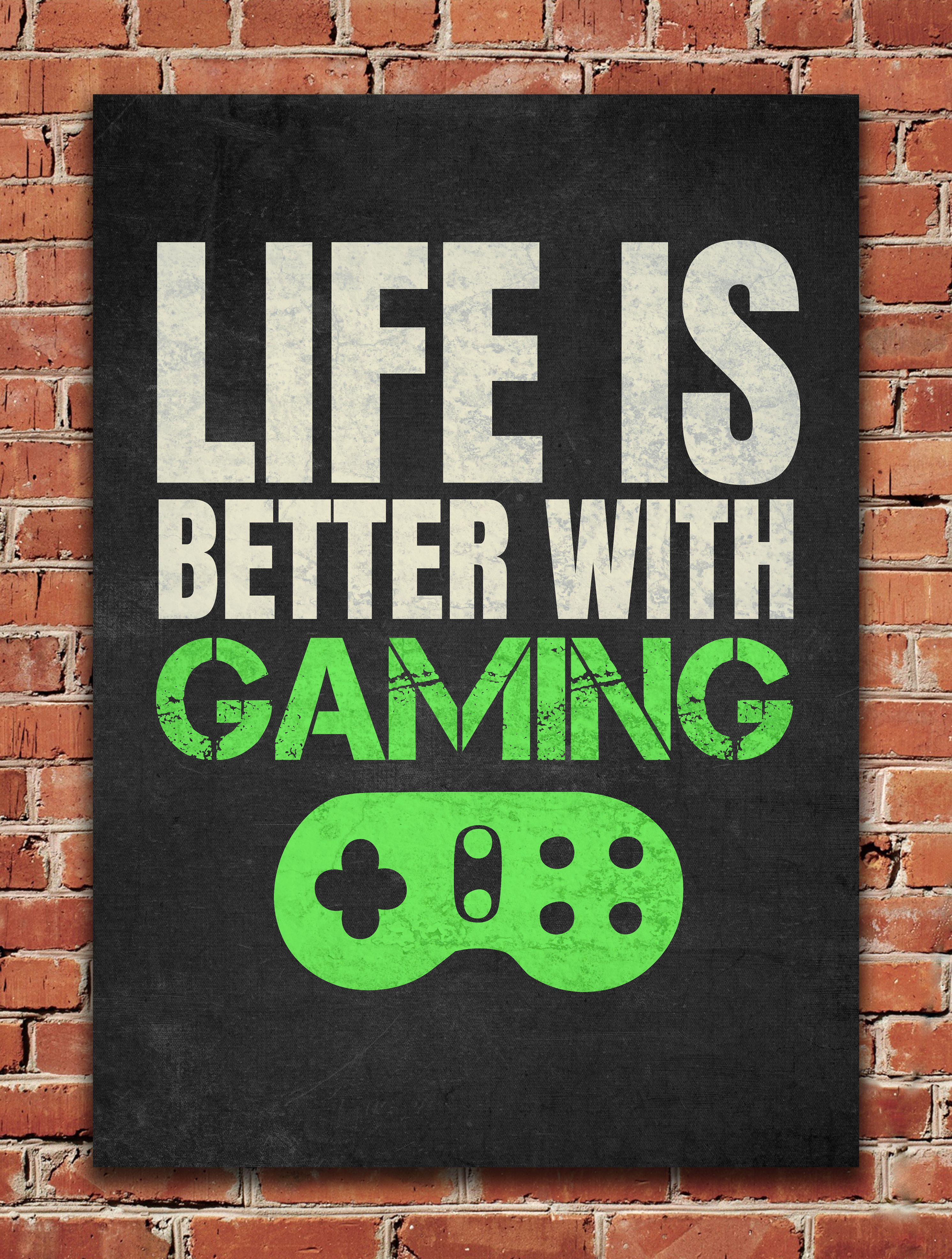 Life Is Better With Gaming Poster Print By Posterworld Displate Game Room Wall Art Gamer Room Gamer Decor