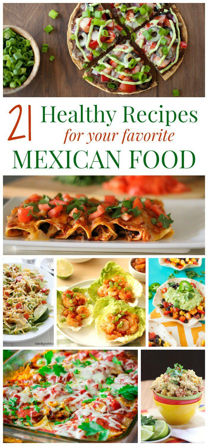 21 healthy recipes for your favorite mexican food pinterest 21 healthy recipes for your favorite mexican food lighten up those south of the border forumfinder Images