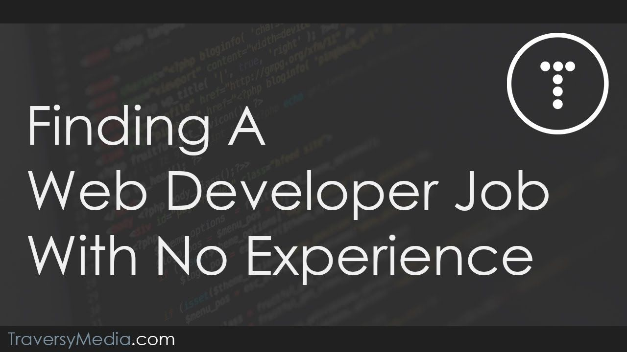News Videos  More  Finding A Web Developer Job With No