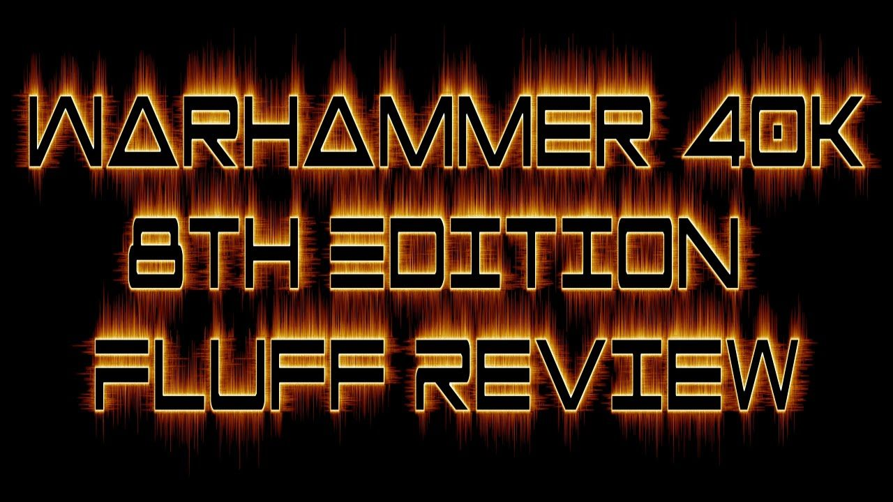 Warhammer 40k Fluff Review, How We Got To 8th Edition - TJ's Neighborhood