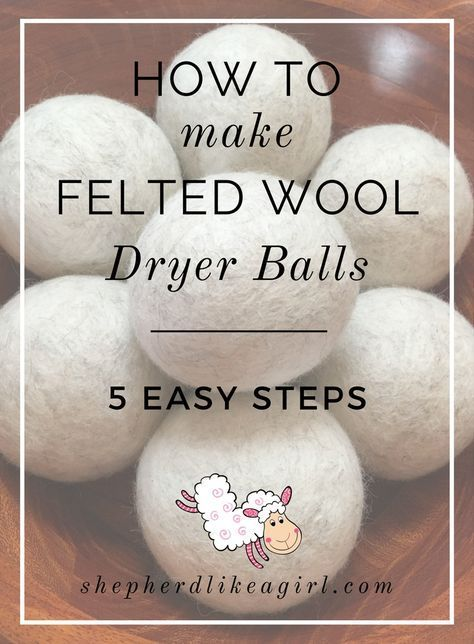 How to Make Felted Wool Dryer Balls #feltedwoolcrafts